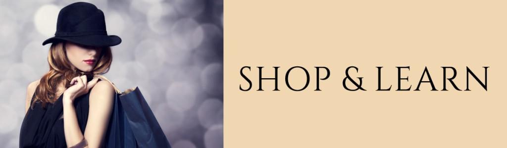 shop & learn